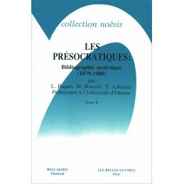 Les Présocratiques : Bibliographie analytique (1879-1980). II D'Alcmeon aux auteurs de la Collection hippocratique