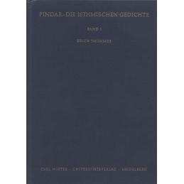 Die Isthmischen Gedichte. Band I et II