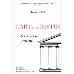 L'Art et le Destin. Etudes de poésie grecque