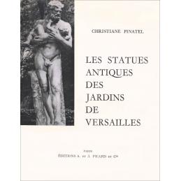 Les statues antiques des jardins de Versailles