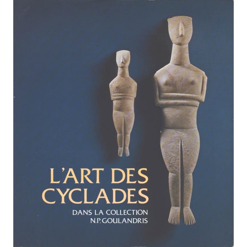 L'Art des Cyclades dans la collection N.P. Goulandris. Marbre, céramique et métal à l'âge du bronze ancien