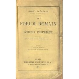Le forum romain et les forums impériaux