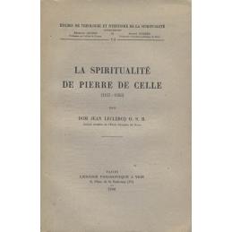 La Spiritualité de Pierre de Celle (1115 - 1183)