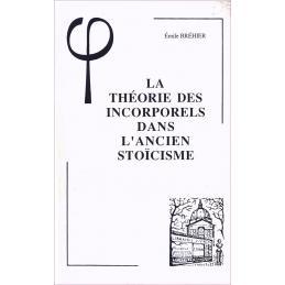 La théorie des incorporels dans l'ancien stoïcisme