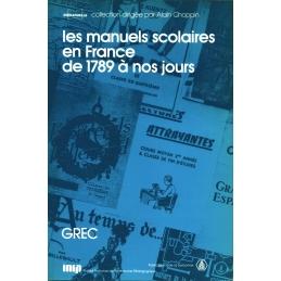 Les manuels scolaires en France de 1789 à nos jours. 1. Les manuels de grec