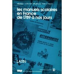 Les manuels scolaires en France de 1789 à nos jours. 3. Les manuels de latin