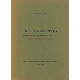 Indici a Syzetesis. Studi sull'epicureismo greco e romano offerti a Marcello Gigante