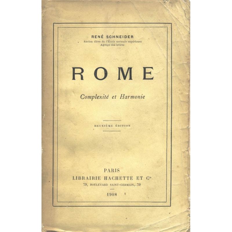 Rome. Complexité et harmonie