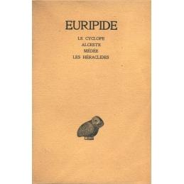 Tome I   Le Cyclope, Alceste, Médée, Les Héraclides