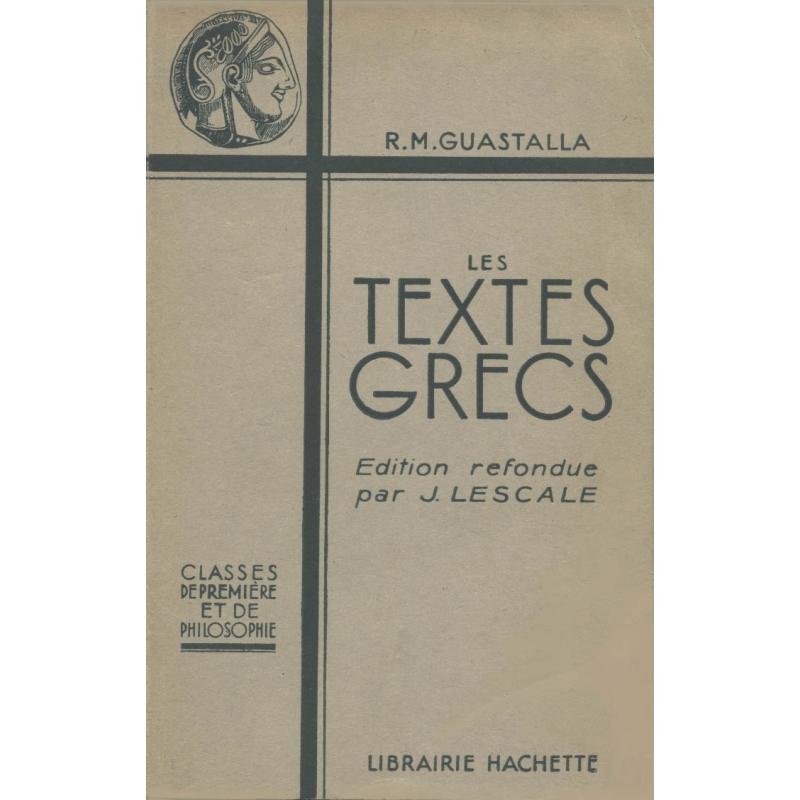 Les textes grecs. Classe de première et de philosophie