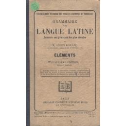Grammaire de la langue latine ramenée aux principes les plus simples par M. Lucien Leclair. Eléments