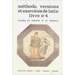 Méthode, versions et exercices latins, livre n°4.