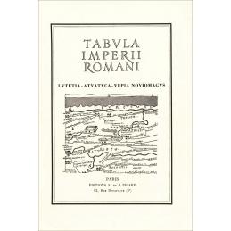 Tabula Imperii Romanii. Lutetia, Atuatuca, Ulpia, Noviomagus