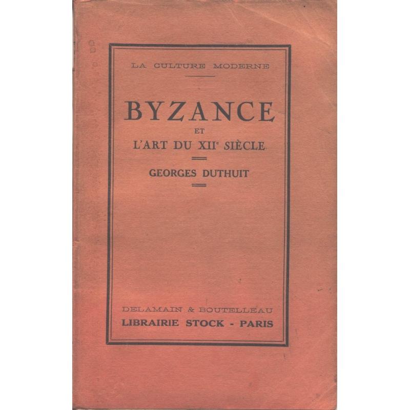 Byzance et l'art du XIIe siècle
