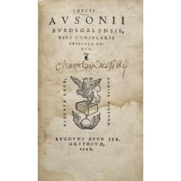Decii Ausonii Burdegalensis, viri consularis opuscula varia