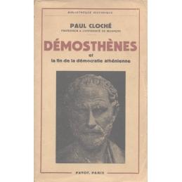 Démosthènes et la fin de la démocratie athénienne
