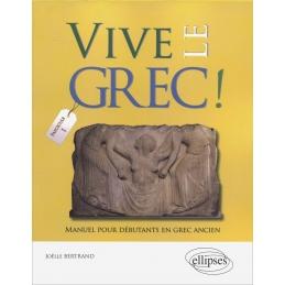 Vive le Grec ! Manuel pour débutants