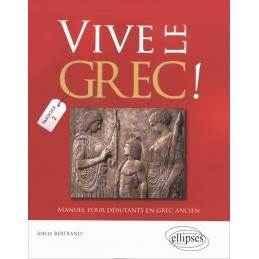 Vive le Grec ! Manuel pour débutants (2)