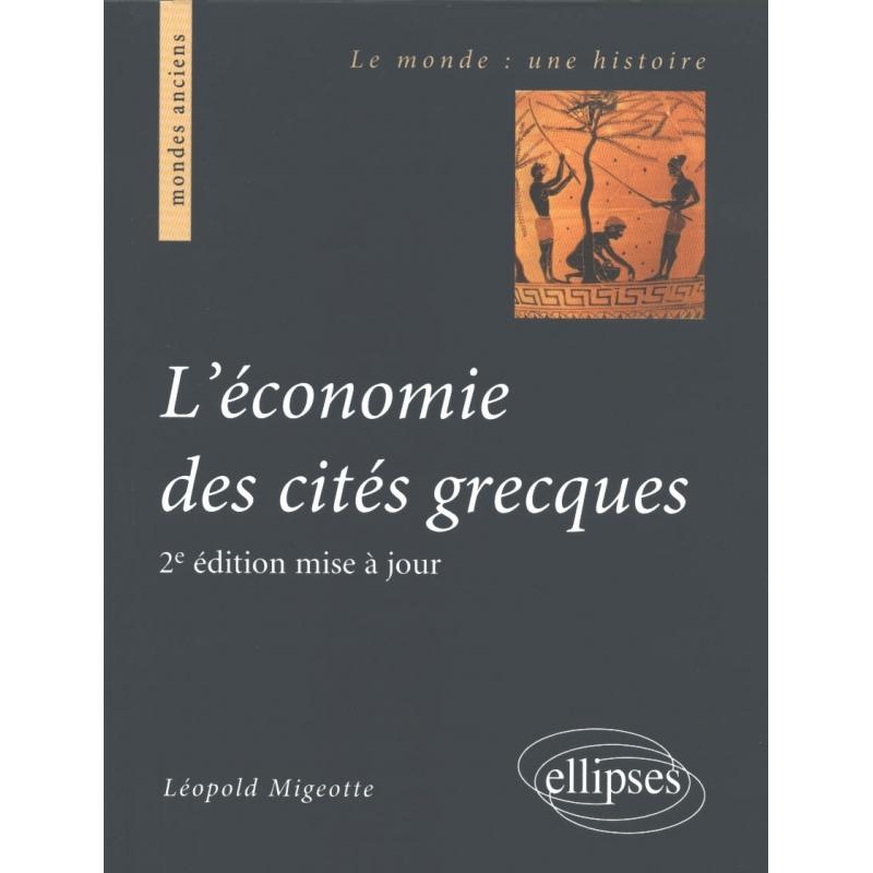 L'économie des cités grecques. De l'archaïsme au Haut Empire romain - 2e édition mise à jour