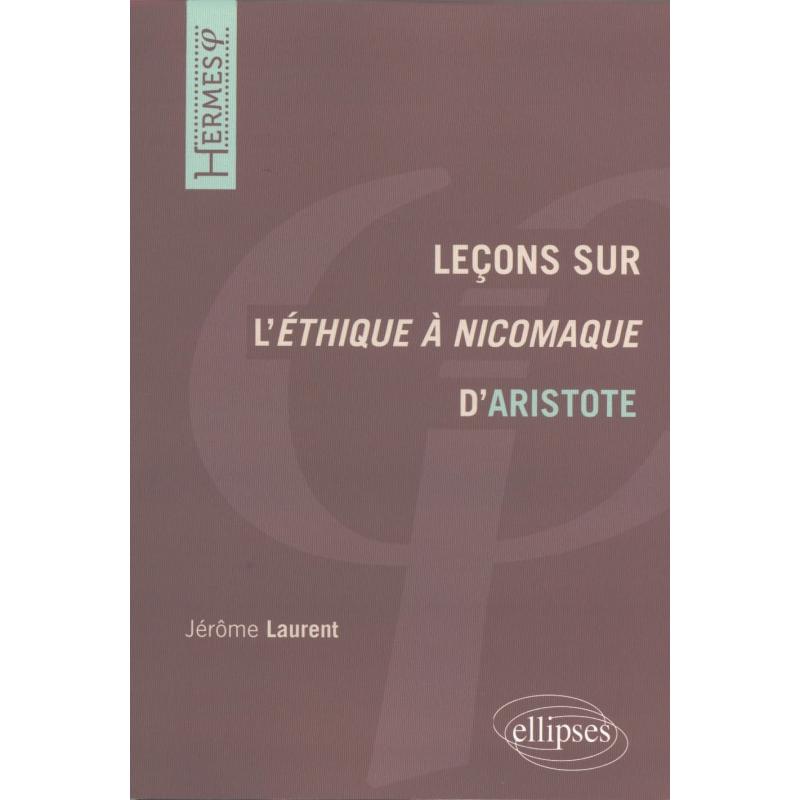 Leçons sur l'Ethique à Nicomaque d'Aristote