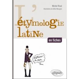L'étymologie latine en fiches