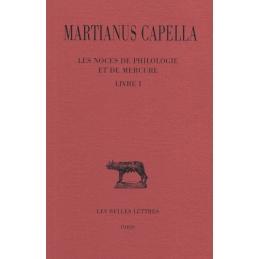 Les noces de Philologie et de Mercure. Tome I : Livre I