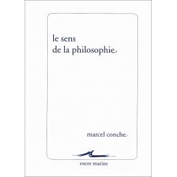 Le sens de la philosophie