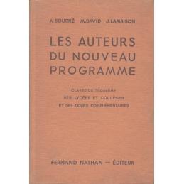 Les auteurs du nouveau programme. Explications françaises, lectures suivies et dirigées