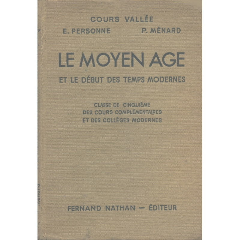 Le Moyen Age et le début des temps modernes