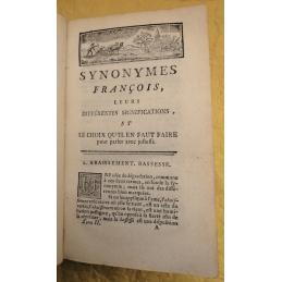 Synonymes françois, leurs différentes significations, et le choix qu'il en faut faire pour parler avec justesse. En deux tomes