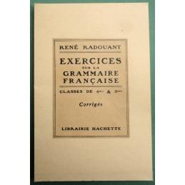 Exercices sur la Grammaire française. Classes de 4e et 3e