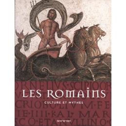 Les Romains. Culture et Mythes