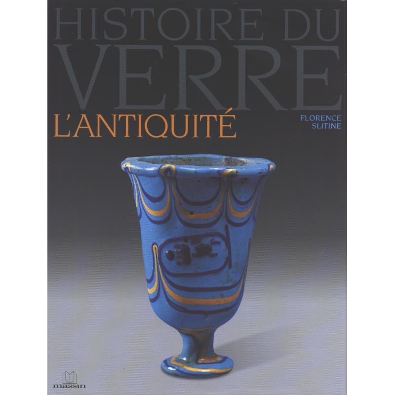 Histoire du Verre. L'antiquité