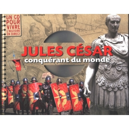 Jules César conquérant du monde avec un CD audio