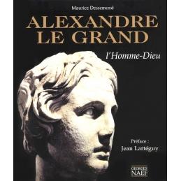 Alexandre le Grand. L'homme dieu