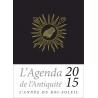 Agenda de l'Antiquité 2015. Le Roi Soleil