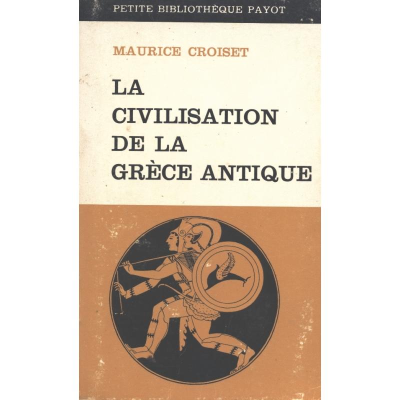 La civilisation de la Grèce antique
