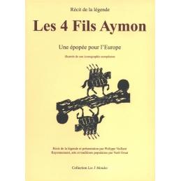 Les 4 fils Aymon. Une épopée pour l'Europe