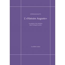 L'Histoire Auguste. Les Païens et les chrétiens dans l'Antiquité tardive