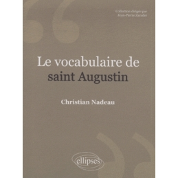 Le vocabulaire de Saint Augustin