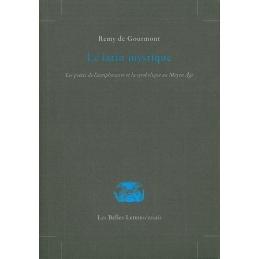 Le latin mystique. Les poètes de l'antiphonaire et la symbolique du Moyen-Age
