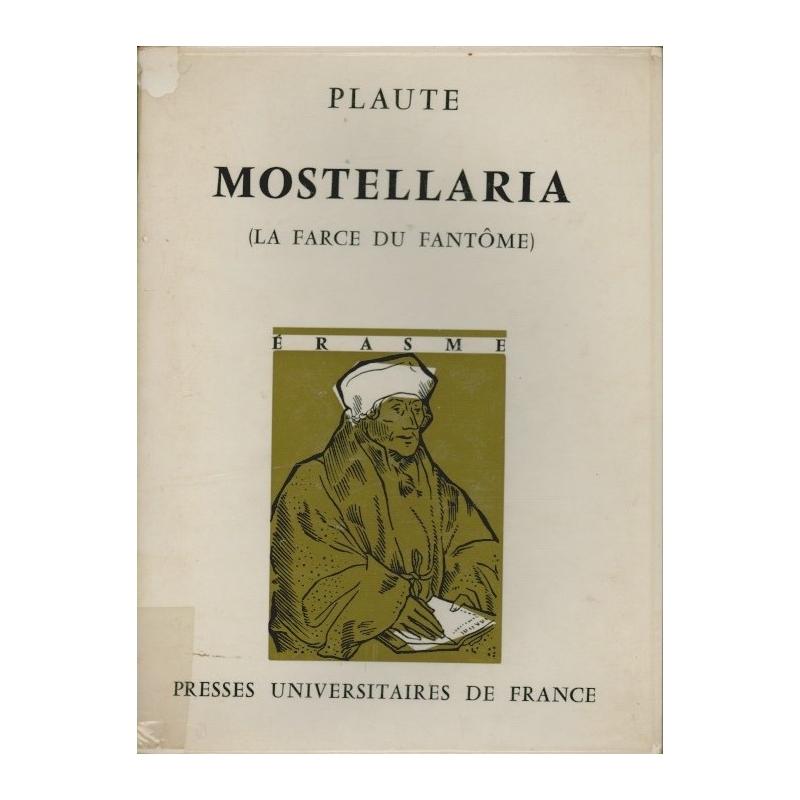 T. Maccius Plautus Mostellaria. Plaute La farce du fantôme