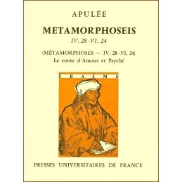 Métamorphoseis IV,28 - VI,24  (Métamorphoses - IV,28 - VI,21). Le conte d'Amour et Psyché