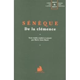 De la Clémence – Bucoliques - Apologie (I-XXVIII) (éditions juxtalinéaires). Les auteurs latins expliqués...