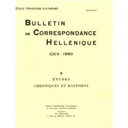 Bulletin de Correspondance Hellénique - CXIV - 1990