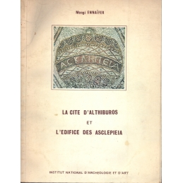 La cité d'Althiburos et l'édifice des Asclepieia