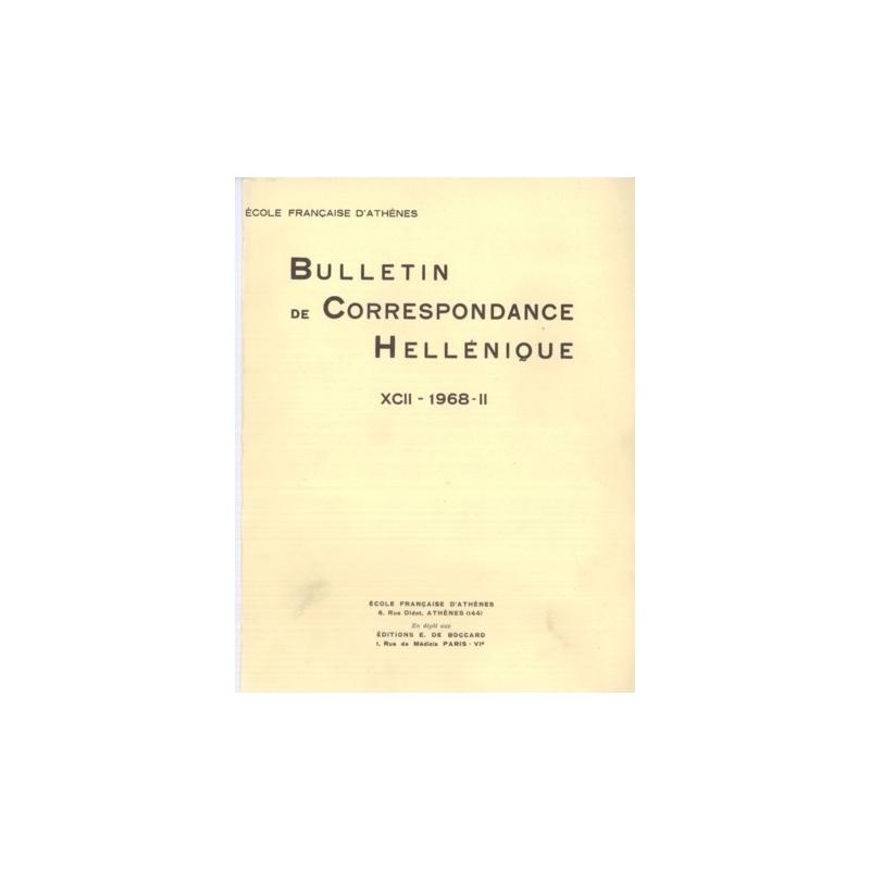 Bulletin de Correspondance Hellénique - XCII - 1968 - II