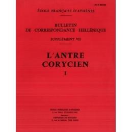 Bulletin de Correspondance Hellénique. Supplément VII : L'Antre corycien I
