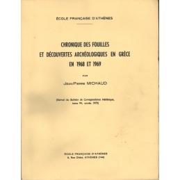 Chronique des fouilles et découvertes archéologiques en Grèce en 1968 et 1969