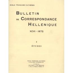 Bulletin de Correspondance Hellénique - XCVI - 1972